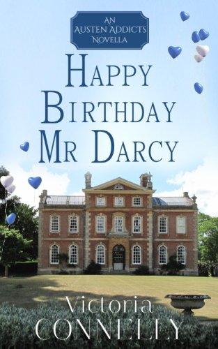 Happy Birthday, Mr Darcy (Austen Addicts) (Volume 5)