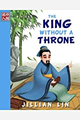 The King Without A Throne (Once Upon A Time In China) (Volume 2) Paperback