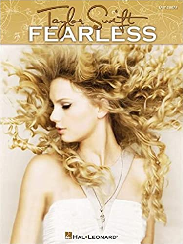 Amazon.com: Taylor Swift - Fearless: Easy Guitar with Notes & Tab ...