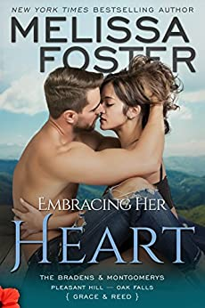 Embracing Her Heart (The Bradens and Montgomerys (Pleasant Hill - Oak Falls) Book 1) by [Foster, Melissa]