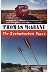 The Bushwhacked Piano (Vintage Contemporaries) Kindle Edition