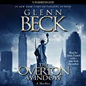 The Overton Window Audiobook by Glenn Beck Narrated by James Daniels