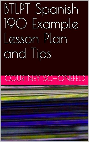 Amazon Btlpt Spanish 190 Example Lesson Plan And Tips Ebook