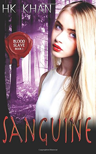 Sanguine (Blood Slave) (Volume 1) pdf epub