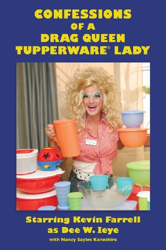 Price comparison product image Confessions of a Drag Queen Tupperware Lady