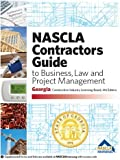 img - for GEORGIA-NASCLA Contractors Guide to Business, Law and Project Management, Georgia Construction Industry Licensing Board 4th Edition book / textbook / text book