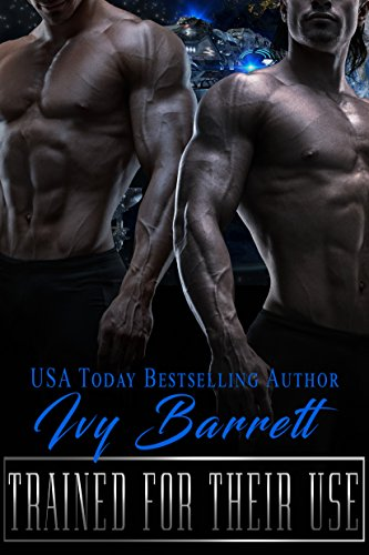 Trained for Their Use (Ventori Masters Book 1)