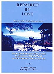 REPAIRED BY LOVE: Book # 3 in The Smoky Mountain Series