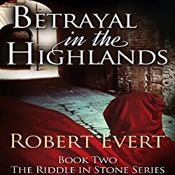 Betrayal in the Highlands