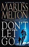 Don't Let Go (Navy Seal Team Twelve Book 5)