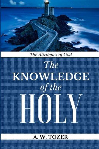 Image of The Attributes of God: Knowledge of the HOLY