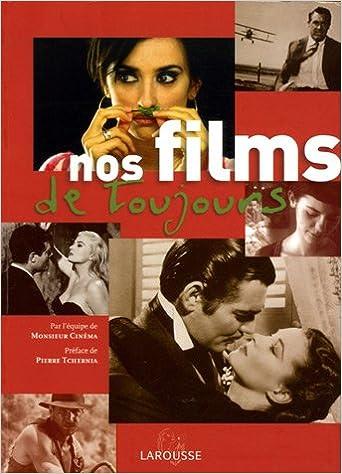 Nos Films De Toujours French Edition Marc Combier