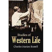 Studies of  Western Life (1890)