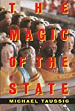 img - for The Magic of the State book / textbook / text book