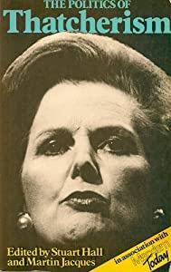 The Politics of Thatcherism from Lawrence & Wishart Ltd