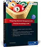 Integrating Materials Management with Financial Accounting in SAP, Mahboob, Faisal, 159229426X