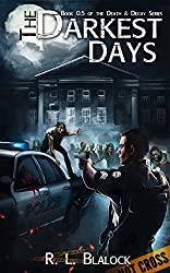 The Darkest Days: Death & Decay Book 0.5