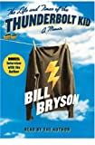 The Life and Times of the Thunderbolt Kid on Playaway: Ready-To-Go Digital Audiobooks