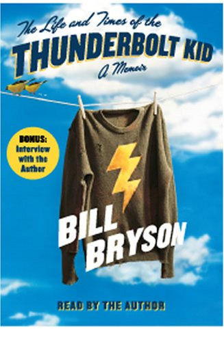 Books : The Life and Times of the Thunderbolt Kid on Playaway: Ready-To-Go Digital Audiobooks
