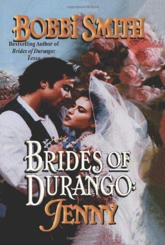 Brides of Durango: Jenny
