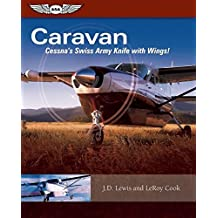 Caravan: Cessna's Swiss Army Knife with Wings!