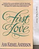 First Love, Ann K. Anderson, 1561210579