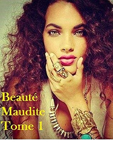 beaute-maudite-tome-1-french-edition
