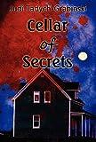 Cellar of Secrets, Judi Tadych-Grabinski, 1462603963