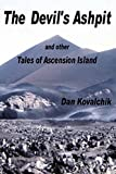 The Devil's Ashpit: and other Tales of Ascension Island