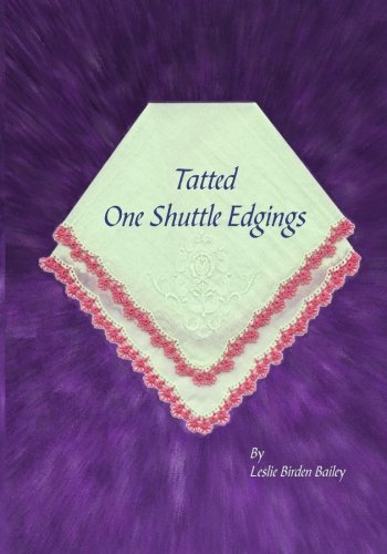 Tatted One Shuttle Edgings