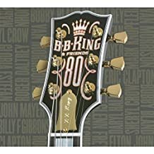 B.B. King & Friends: 80