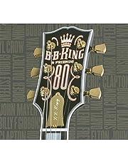 B.B. King & Friends: 80