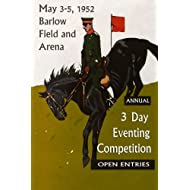 """1952 Black Horse Equestrian Barlow Field and Arena 3 Day Eventing Competition Sport Dressage, Cross Country, 12"""" X 16"""" Image Size Vintage Poster Reproduction we have other sizes available"""