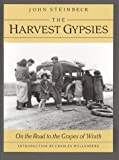 By John Steinbeck The Harvest Gypsies: On the Road to
