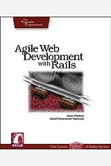 Agile Web Development with Rails: A Pragmatic Guide (Pragmatic Programmers) Paperback