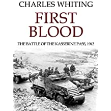 First Blood: The battle of Kasserine Pass, 1943