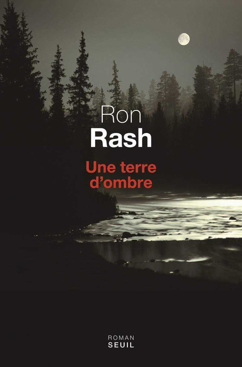Une terre dombre: Amazon.es: Rash, Ron, Reinharez, Isabelle ...