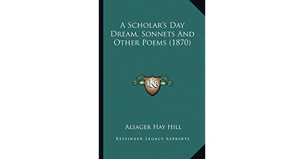 A Scholar's Day Dream, Sonnets and Other Poems (1870