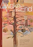 Awake at the End, Meredith Holmes and Loren Weiss, 1933964219