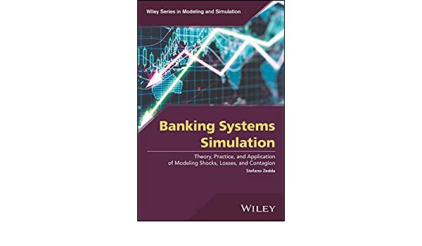 Banking Systems Simulation: Theory, Practice, and