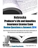 Nebraska Producer's Life and Annuities Insurance License Exam Review Questions and Answers 2014, ExamREVIEW, 1497570069