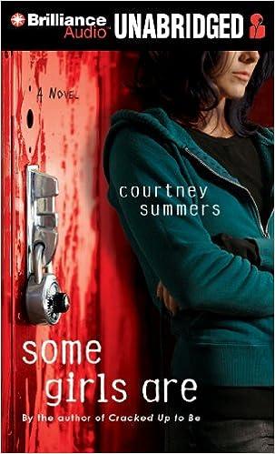 Ebooks lädt pdf herunter Some Girls Are 1455817325 PDF CHM by Courtney Summers