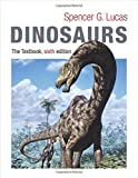 Dinosaurs - the Textbook 6th Edition