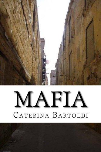 Mafia: the Language of the Underworld or ''Malavita'' (Volume 3) by CreateSpace Independent Publishing Platform