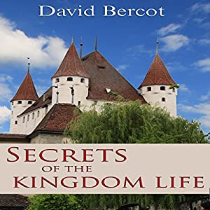 Secrets of the Kingdom Life Audiobook
