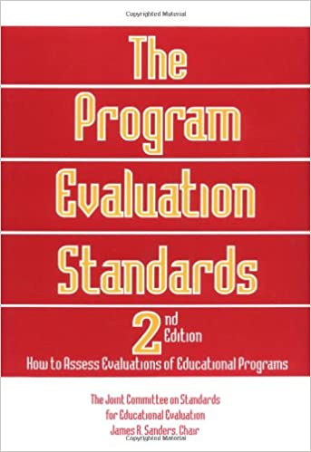 The Program Evaluation Standards Nd Edition How To Assess