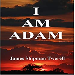 I Am Adam (The Domatarious Chronicles)