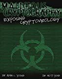 img - for Malicious Cryptography: Exposing Cryptovirology by Adam Young (2004-02-27) book / textbook / text book