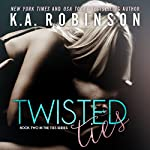 Twisted Ties: The Ties Series, Book 2 | K.A. Robinson