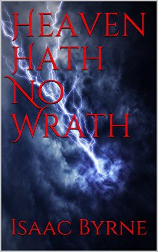 Heaven Hath No Wrath (English Edition)